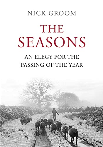 The Seasons By Nick Groom
