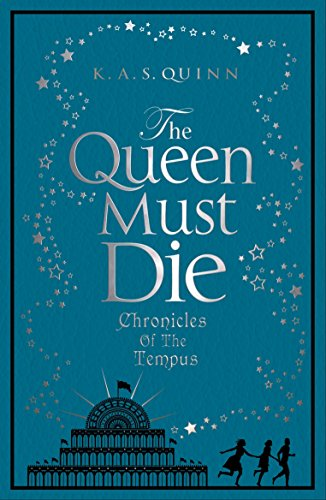 The Queen Must Die By K. A. S. Quinn