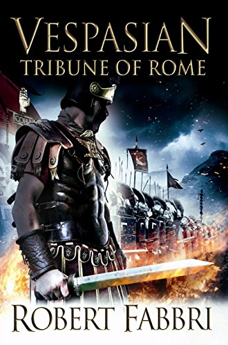 Vespasian: Tribune of Rome by Robert Fabbri