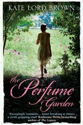 The Perfume Garden by Kate Lord Brown