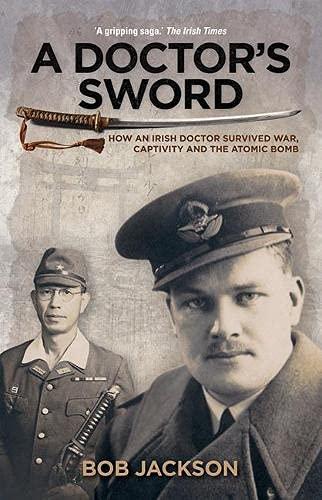 A Doctor's Sword By Bob Jackson