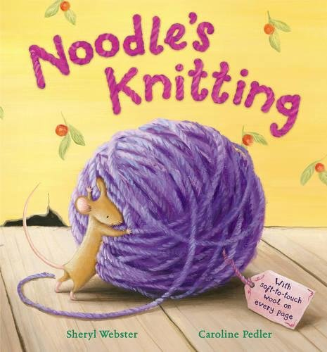 Noodle's Knitting By Sheryl Webster