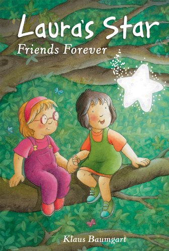 Laura's Star Friends Forever by Klaus Baumgart