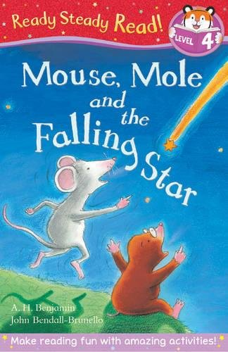 Mouse, Mole and the Falling Star By A. H. Benjamin
