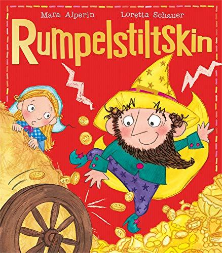 Rumpelstiltskin (My First Fairy Tales) By Mara Alperin