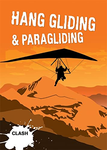 Clash Level 3: Hang Gliding & Paragliding By Noel Whittall