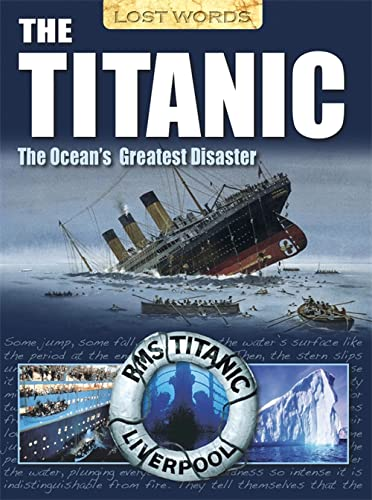 Lost Words the Titanic By Senan Malony