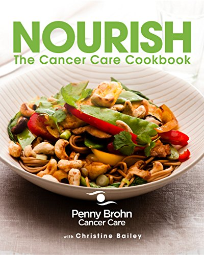 Nourish the Cancer Care Cookbook By Penny Brohn