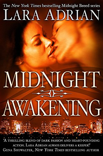 Midnight Awakening (Midnight Breed) By Lara Adrian