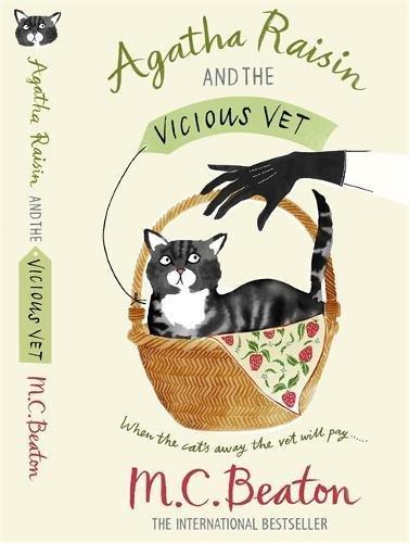 Agatha Raisin and the Vicious Vet by M. C. Beaton