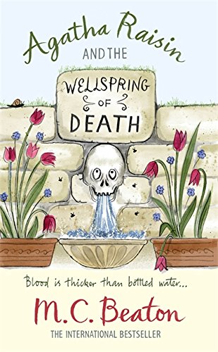 Agatha Raisin and the Wellspring of Death By M. C. Beaton
