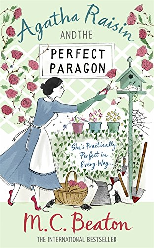 Agatha Raisin and the Perfect Paragon by M. C. Beaton