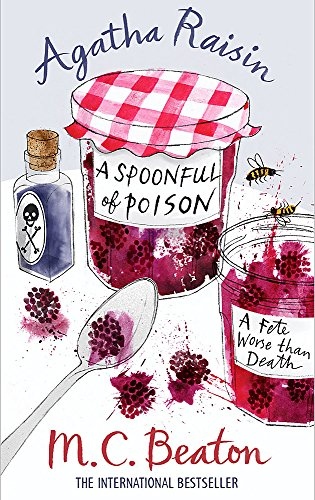 Agatha Raisin and a Spoonful of Poison by M. C. Beaton