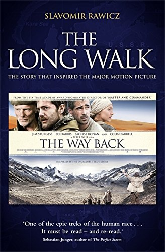 The Long Walk: The Story that Inspired the Major Motion Picture: The Way Back By Slavomir Rawicz