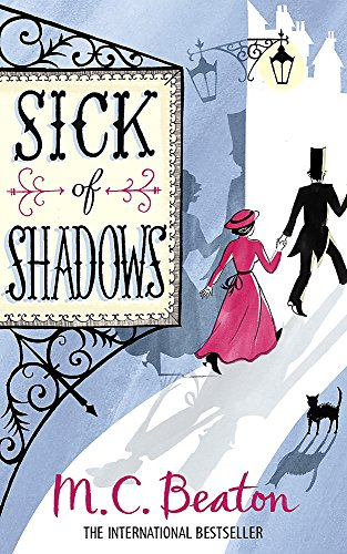 Sick of Shadows by M. C. Beaton