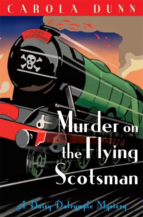 Murder on the Flying Scotsman By Carola Dunn