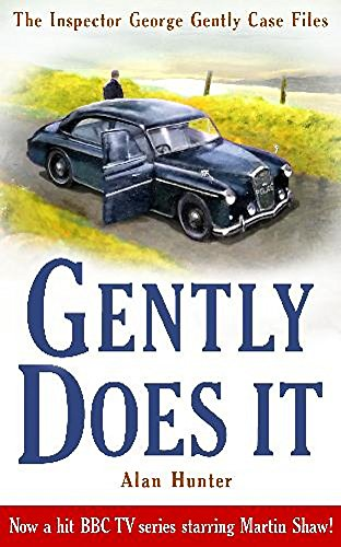 Gently Does It (George Gently) By Mr. Alan Hunter