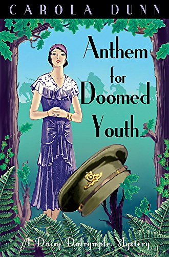 Anthem for Doomed Youth (Daisy Dalrymple) By Carola Dunn