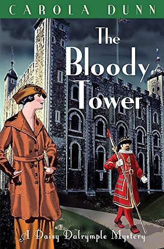 The Bloody Tower (Daisy Dalrymple) By Carola Dunn