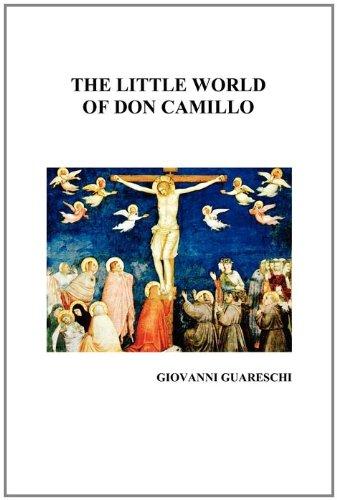 The Little World of Don Camillo by Giovanni Guareschi