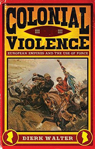Colonial Violence By Dierk Walter