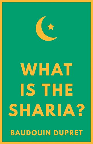 What is the Sharia? By Baudouin Dupret