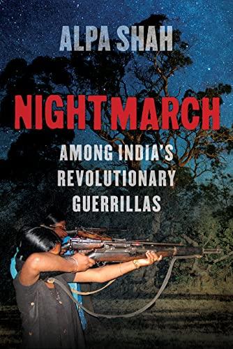 Nightmarch By Alpa Shah
