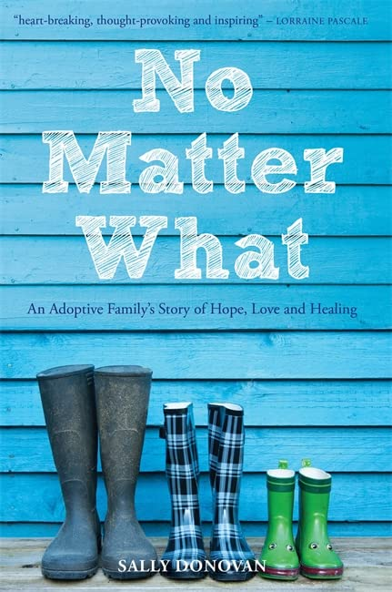 No Matter What By Sally Donovan