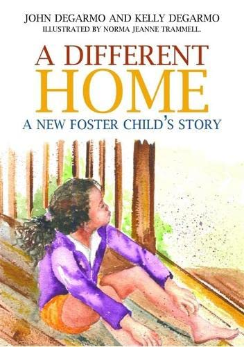 A Different Home By Kelly DeGarmo