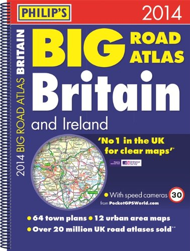 Philip's Big Road Atlas Britain and Ireland 2014