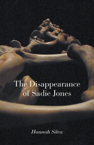 The Disappearance of Sadie Jones By Hannah Silva