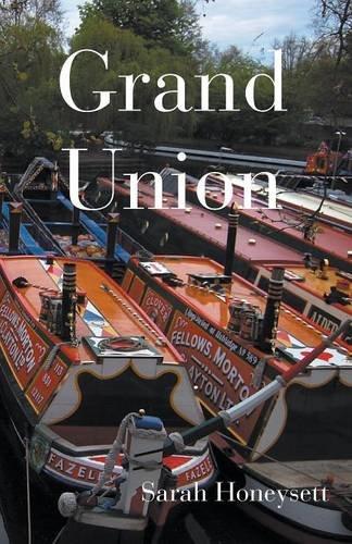 Grand Union By Sarah Honeysett