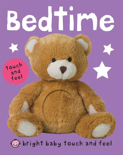 Bright Baby Touch and Feel Bedtime by Roger Priddy