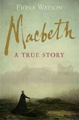 Macbeth von Fiona Watson