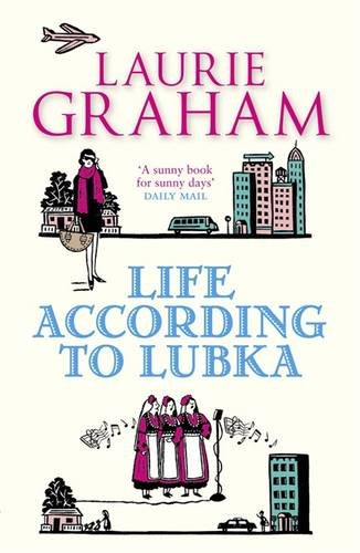 Life according to Lubka By Laurie Graham