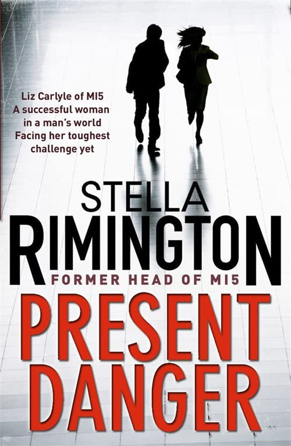 Present Danger By Stella Rimington