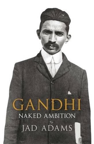 Gandhi by Jad Adams