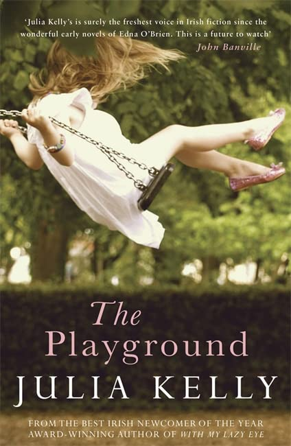 The Playground By Julia Kelly