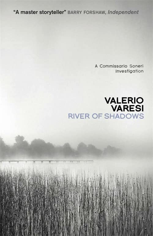 River of Shadows: A Commissario Soneri Mystery by Valerio Varesi