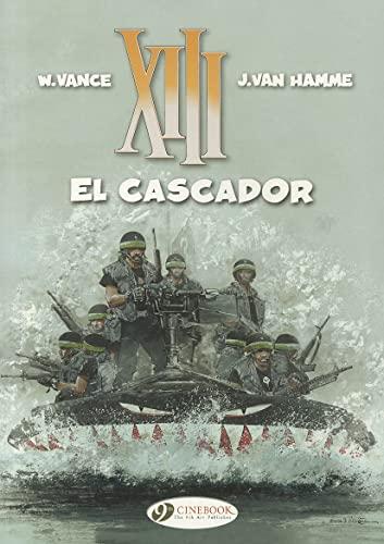XIII Vol.10: El Cascador By Jean van Hamme