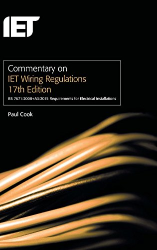 Commentary On Iet Wiring Regulations, Iee 17th Edition Wiring Regulations