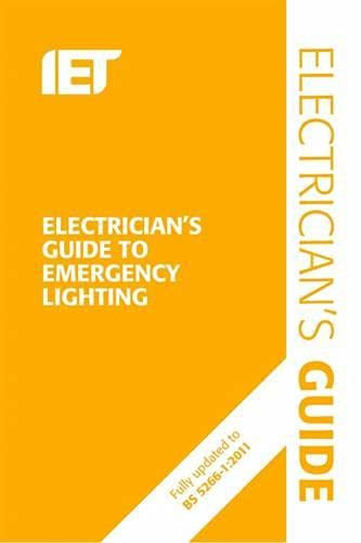 Electrician's Guide to Emergency Lighting By P. R. L. Cook