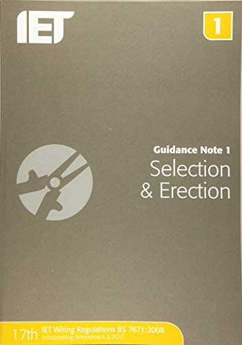 Guidance Note 1: Selection & Erection by The Institution of Engineering and Technology