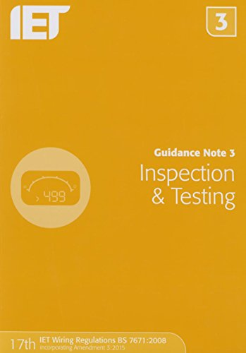 Guidance Note 3: Inspection & Testing By The Institution of Engineering and Technology