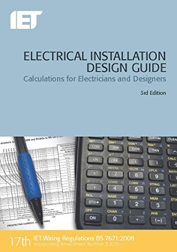 Electrical Installation Design Guide By The Institution of Engineering and Technology