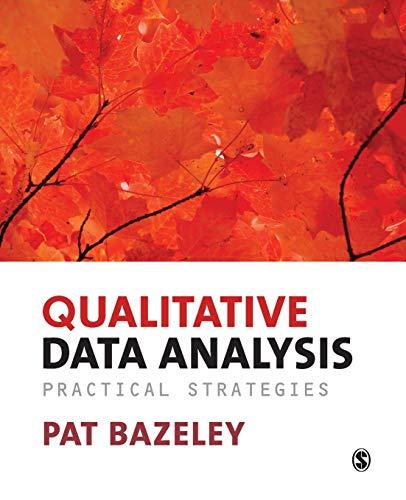 Qualitative Data Analysis: Practical Strategies by Patricia Bazeley