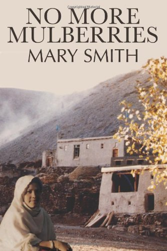 No More Mulberries By Mary Smith