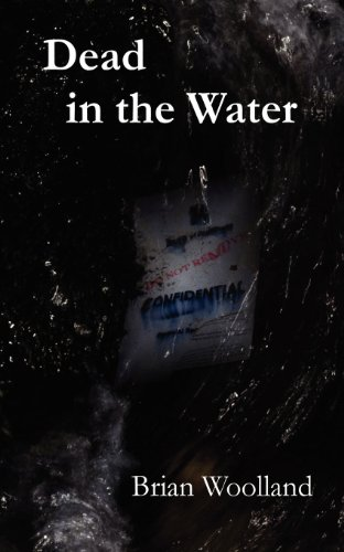 Dead in the Water By Brian Woolland