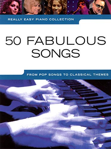 Really Easy Piano Collection: 50 Fabulous Songs by