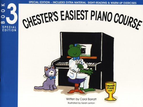 Carol Barratt: Chester's Easiest Piano Course - Book 3 (Special Edition) by